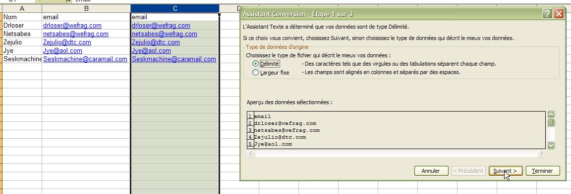 On copie/colle la colonne email, et on converti...